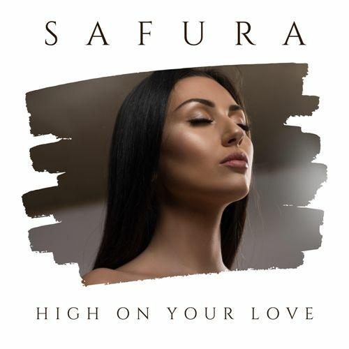 High On Your Love  - Safura