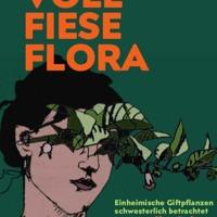 Podcast Literatur - Kostprobe: Geier Monika - Voll Fiese Flora
