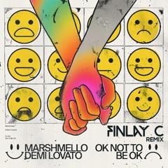 Marshmello & Demi Lovato - OK Not To Be OK (FINLAY C Remix) [FREE DL]