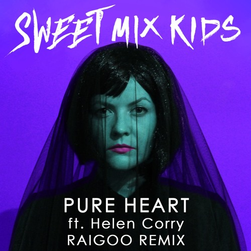 Pure Heart (feat. Helen Corry)