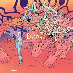 Damn (feat. Samad Savage)