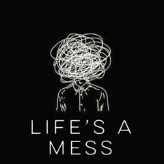 Lifes A mess Part 3 Prod. Jang0