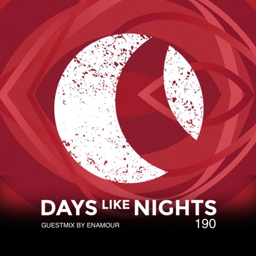 DAYS like NIGHTS 190 - Guestmix by Enamour thumbnail