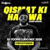 Download Qismat Ki Hawa Kabhi Naram_O Betaji O Babuji (DJ Toons LUDO Mix 2020) Mp3