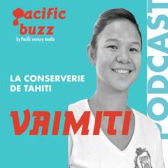2.10 - Vaimiti Vanel - Conserverie de Tahiti