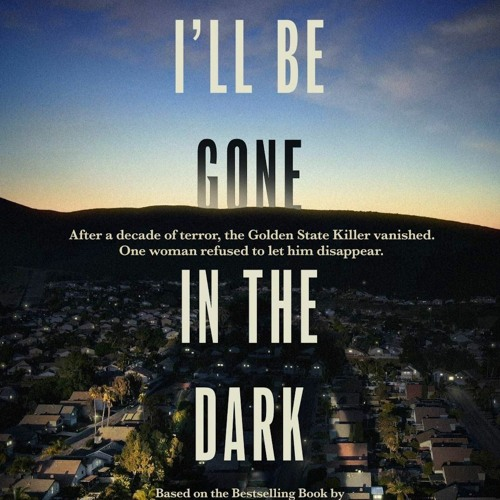 I'll be Gone in The Dark Official Soundtrack HBO