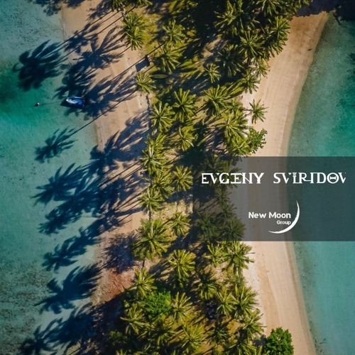 Evgeny Sviridov - Tropical Heart (Episode 016)