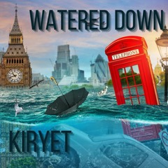 Watered Down (Remaster)