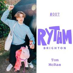 RYTHMCAST #007 Tom McRae