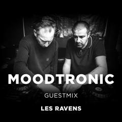 #039 MoodTronic - Les Ravens Guestmix