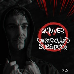 Quivver - Controlled Substance 43