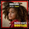 Robin Schulz & Wes - Alane [Timster & Ninth Bootleg Mix]