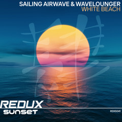 Sailing Airwave & Wavelounger - White Beach [Out Now]