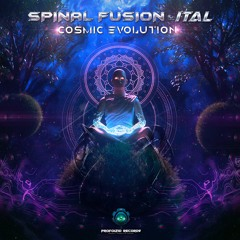 Spinal Fusion & Ital - Cosmic Evolution (Out Now)