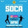 Download LIVE SESSION: SOCA DISTANCING MAY 6 (Hosted by DJ JEL) Mp3