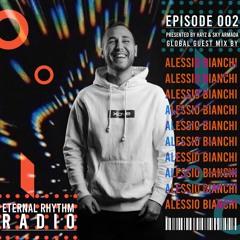 Eternal Rhythm Radio Podcast 002 guest Alessio Bianchi