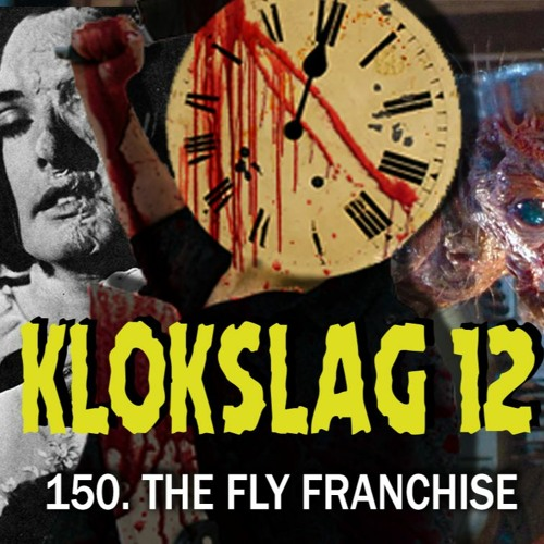 150. The Fly Franchise