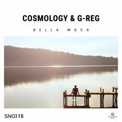 Cosmology & G-Reg - Bella Moca (Out Now)
