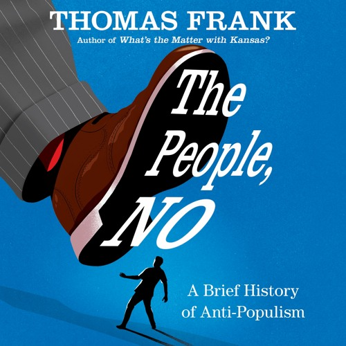 The People, No by Thomas Frank, audiobook excerpt