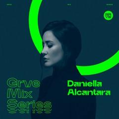 GRVE Mix Series 022: Daniella Alcântara