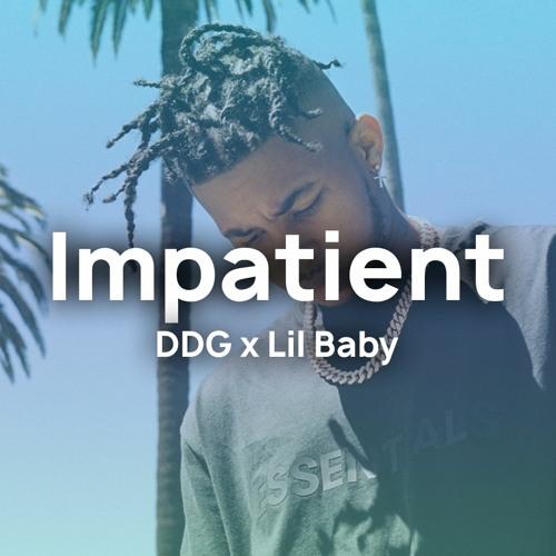 [FREE] 'Impatient' - DDG x Lil Baby Type Rap Freestyle Beat