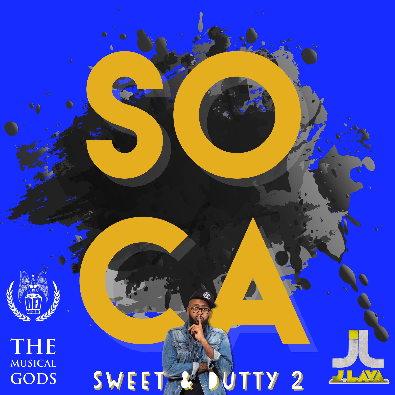 Sweet & Dutty Soca 2 #MixTapeMonday Week 128