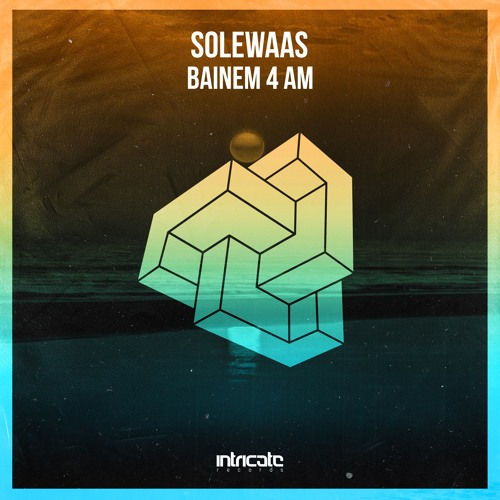 Solewaas - Bainem 4 AM (Original Mix)