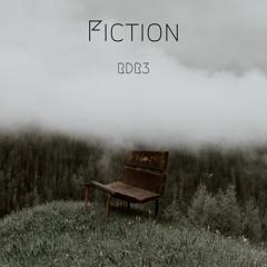 Fiction [Prod. by Pendo46]