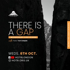 Life Class with Temi Odejide - There Is A Gap - 06.10.21