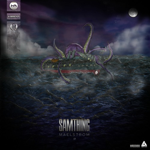 Samthing - Maelstrom by Histeria Records