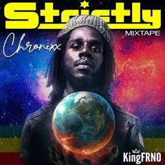 CHRONIXX [Strictly Mix] 🇯🇲🎸