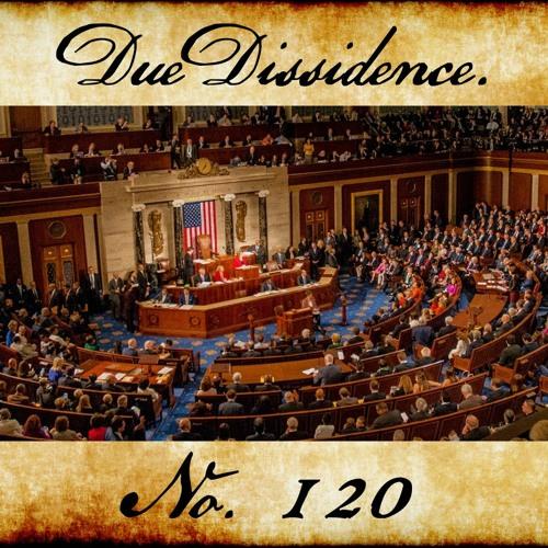 120. w/Lara Hodge - Due Dissidence Goes To Washington: Lara Hodge, Candidate for Congress