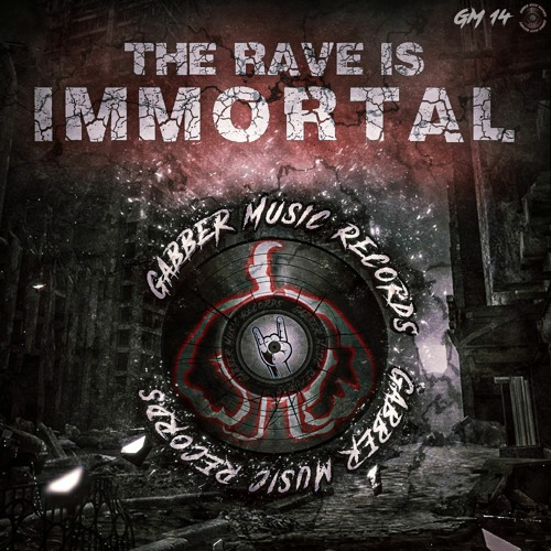 Download VA - The Rave is Immortal (GMR10) mp3