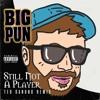 Big Pun Ft. Joe - Still Not A Player (Ted Ganung Remix)***Free Download***
