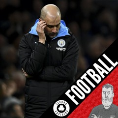 Ep 1699: Manchester City Banned From Europe For 2 Years, Dublin Derby Weather Madness - 17/02/20