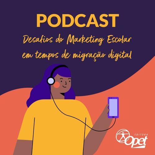 Desafios do Marketing Escolar em Tempos de Migração Digital