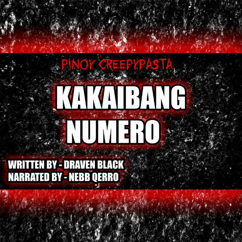 KAKAIBANG NUMERO - TAGALOG HORROR STORY - PINOY CREEPYPASTA