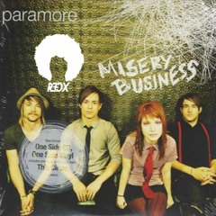 Paramore - Misery Business (R3dX PUNKGOES DNB REMIX) FREE DOWNLOAD