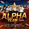 Alpha Team Riddim Mix