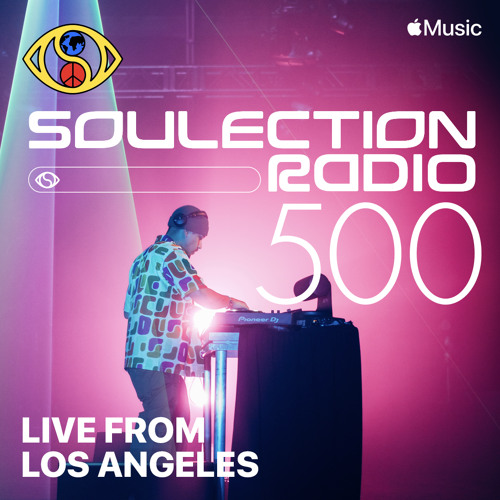 Soulection Radio Show #500