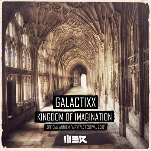 Kingdom Of Imagination (Official Anthem Fairytale Festival 2018)