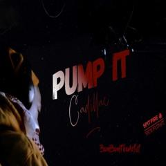 Pump It (Cadillac)