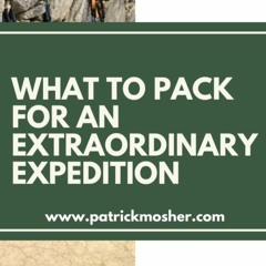 What to Pack for an Extraordinary Expedition