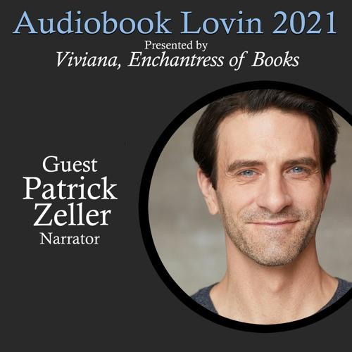 Audiobook Lovin' 2021 - Narrator Patrick Zeller