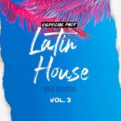 Especial Latin House OldSchool Vol.3🔥