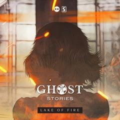 Ghost Stories (D-Block & S-te-Fan) - Lake Of Fire