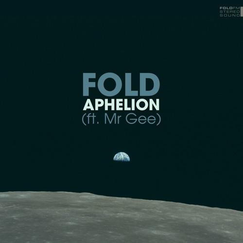 Aphelion (ft. Mr Gee)