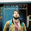 Download Hit Em With It (prod. G.money) Mp3