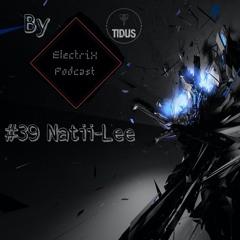 ElectriX Podcast   #39 Natii-Lee