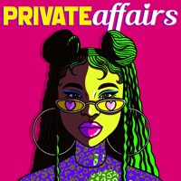 Introducing Private Affairs (Trailer)
